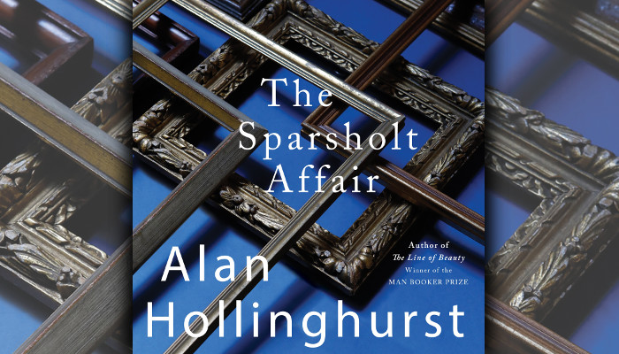Sponsored Listen To An Excerpt From The Sparsholt Affair The Masterly New Novel From Alan